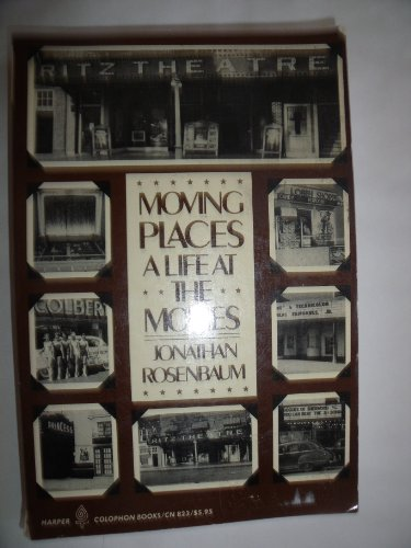 9780060908232: Moving Places a Life At the Movies