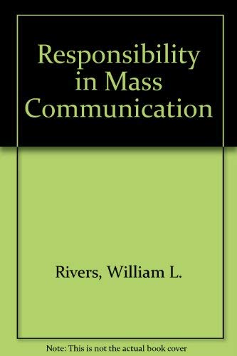 9780060908324: Responsibility in Mass Communication