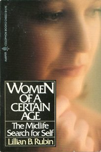 9780060908331: Women of a Certain Age: The Mid-life Search for Self