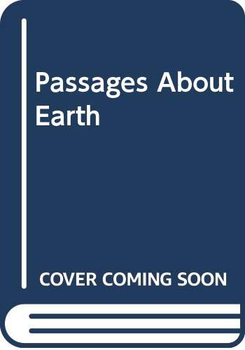9780060908355: Passages About Earth: An Exploration of the New Planetary Culture