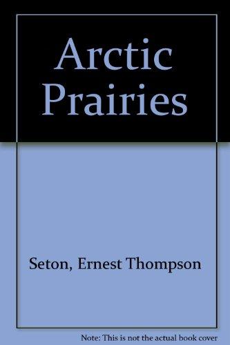 9780060908416: Arctic Prairies