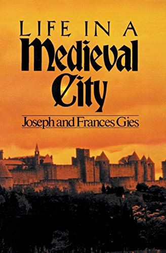 9780060908805: Life in a Medieval City (Medieval Life)