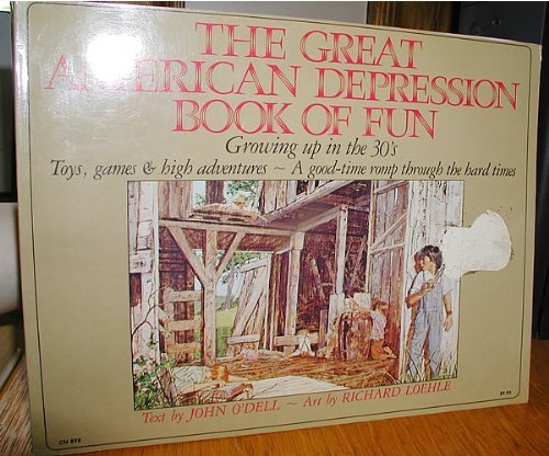The Great American Depression Book Of Fun.: O'Dell, John Illustrated