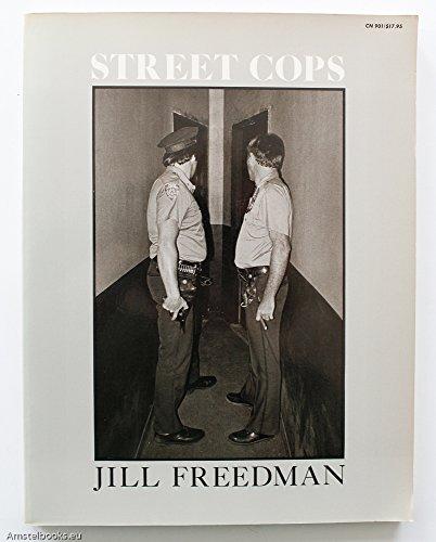 9780060909017: Street Cops / Jill Freedman