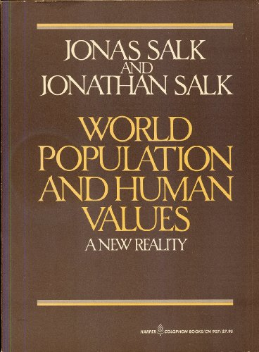 9780060909079: World Population and Human Values: A New Reality