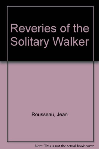 9780060909093: Reveries of the Solitary Walker