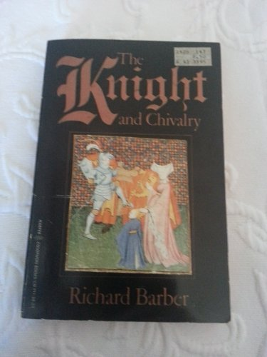 a biography and life work of richard barber and the book the knight and chivalry Something larger than life in many instances the knight was barber, richard the knight and chivalry, boydell the book of chivalry of.
