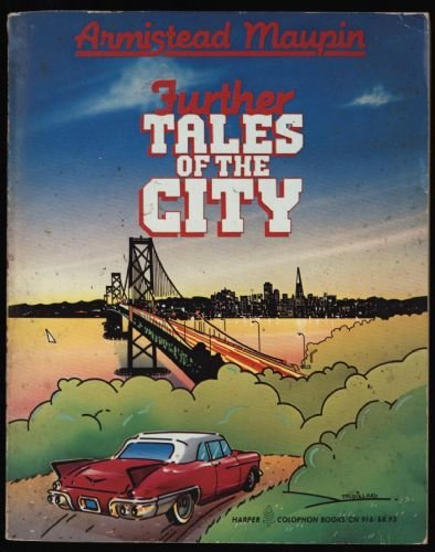 Further Tales of the City: Maupin, Armistead