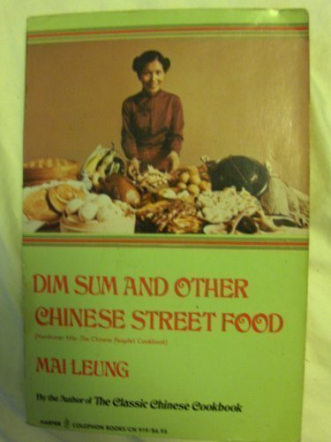 9780060909192: Dim Sum and Other Chinese Street Foods (Harper Colophon Books)