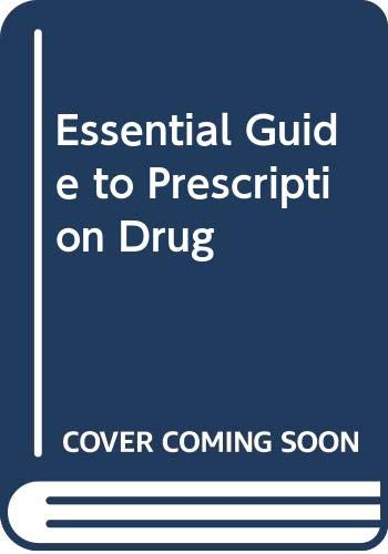 9780060909307: Essential Guide to Prescription Drug