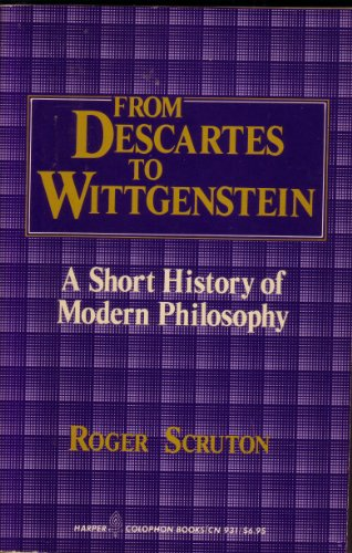 9780060909314: From Descartes to Wittgenstein: A Short History of Modern Philosophy
