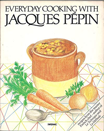 9780060909437: Everyday Cooking with Jacques Pepin