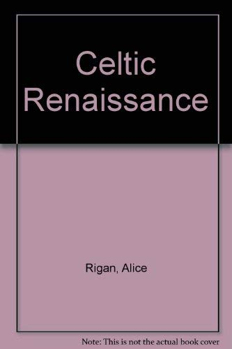 Celtic Renaissance: Rigan, Alice