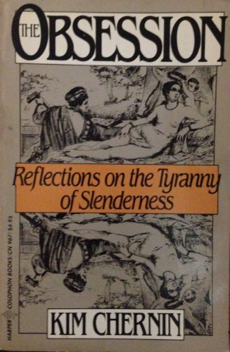 9780060909673: The Obession: Reflections on the Tyranny of Slenderness