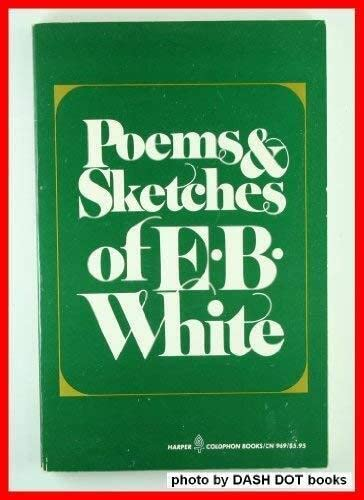 9780060909697: Poems and Sketches of E. B. White