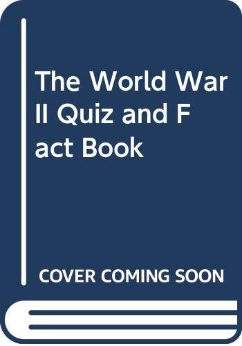 9780060909789: The World War II quiz & fact book