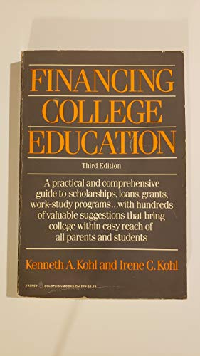 9780060909949: Financing college education (Harper colophon books)