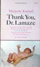 9780060909963: Thank You, Dr. Lamaze