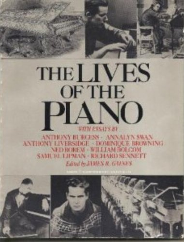 9780060909970: The Lives of the Piano