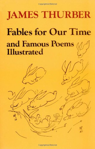 9780060909994: Fables for Our Time and Famous Poems Illustrated