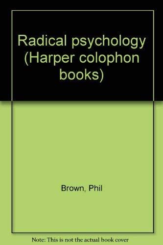 9780060910037: Radical psychology (Harper colophon books, CN 1003)
