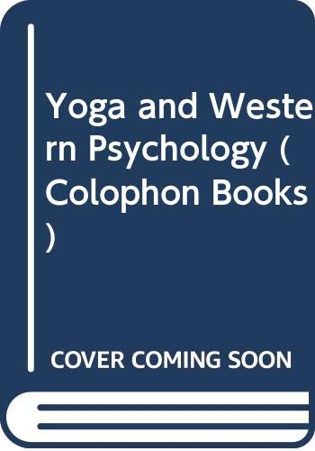9780060910075: Yoga and Western Psychology (Colophon Books)