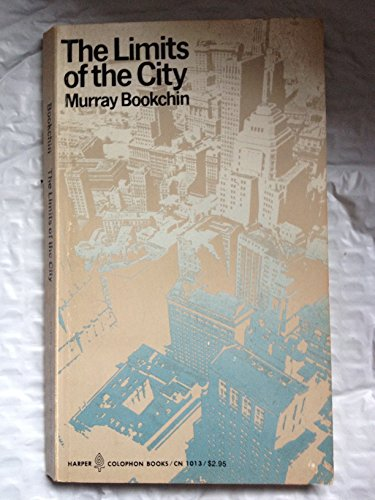 9780060910136: The limits of the city (Harper colophon books/CN)