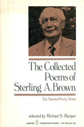 Collected Poems of Sterling A. Brown (Harper colophon books)
