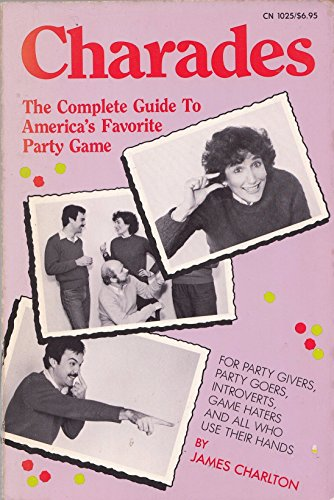 9780060910259: Charades: The Complete Guide to America's Favourite Party Game