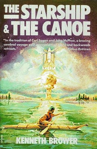 9780060910303: The Starship and the Canoe