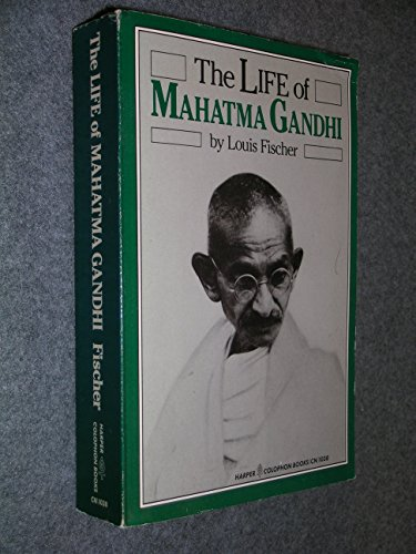 The Life Of Mahatma Gandhi.: Fischer, Louis.