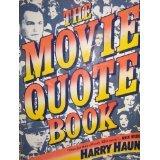 9780060910457: The Movie Quote Book (Harper Colophon Books)