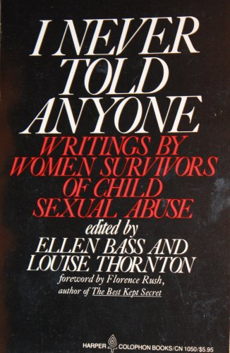 9780060910501: I Never Told Anyone: Writings by Women Survivors of Child Sexual Abuse