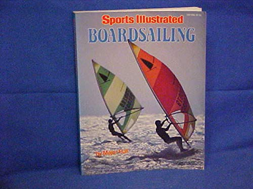 9780060910563: Sports Illustrated Boardsailing (Sports Illustrated Library)