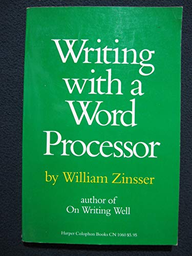 9780060910600: Writing With a Word Processor