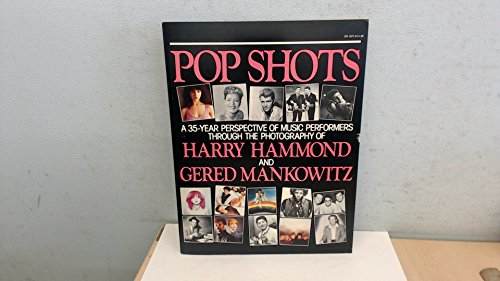 Pop shots: A 35-year perspective of music performers through the photography of Harry Hammond and ...