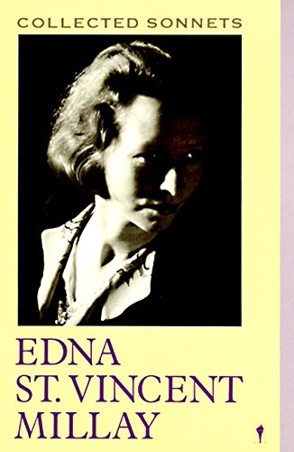 Collected Sonnets: Millay, Edna St Vincent