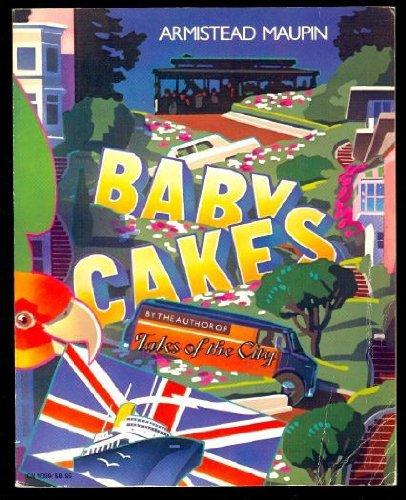 Babycakes: Armistead Maupin