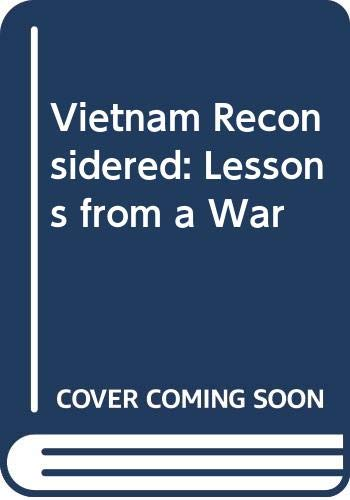 9780060911010: Vietnam Reconsidered: Lessons from a War