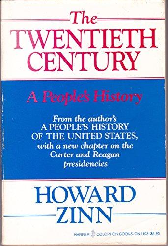 9780060911034: The Twentieth Century: A People's History