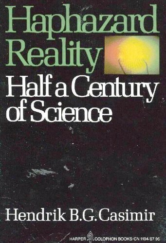 9780060911041: Haphazard Reality: Half a Century of Science