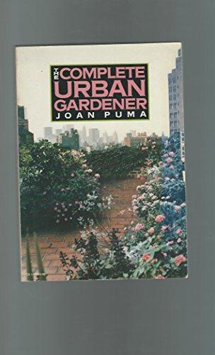 9780060911065: The Complete Urban Gardener (Harper Colophon Books)