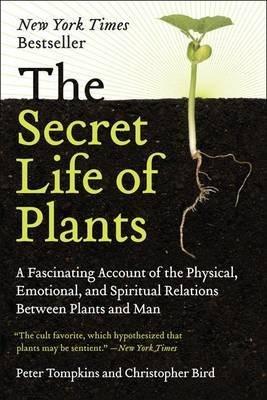 9780060911126: Secret Life of Plants