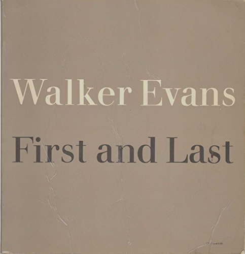 9780060911157: Walker Evans: First and Last