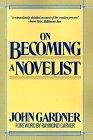 9780060911263: On Becoming a Novelist