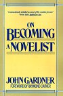 9780060911263: On Becoming a Novelist