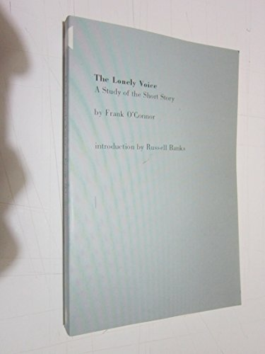 9780060911300: The Lonely Voice: A Study of the Short Story (Harper colophon books)