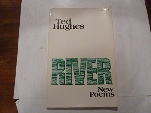 RIVER: Hughes, Ted