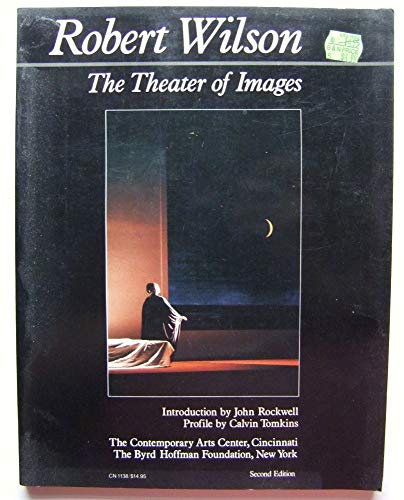 9780060911386: Robert Wilson: The Theater of Images