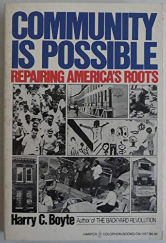 9780060911577: Community Is Possible: Repairing America's Roots
